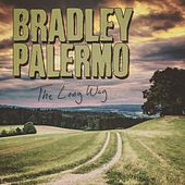 The Long Way by Bradley Palermo