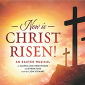 Now Is Christ Risen! by Various Artists
