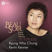 Beau Soir - Violin Works by Fauré, Franck & Debussy di Kyung Wha Chung