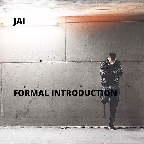 Formal Introduction by Jai