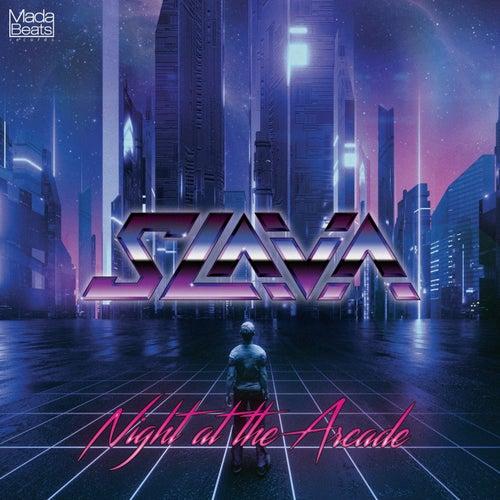 Night at The Arcade - Single by Slava