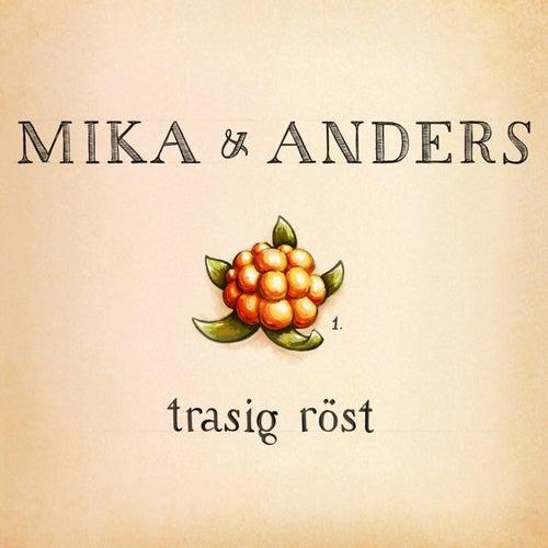 Trasig Röst by Mika