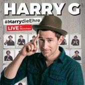 #HarrydieEhre (Live) von Harry G