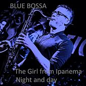 The Girl from Ipanema by Blue Bossa