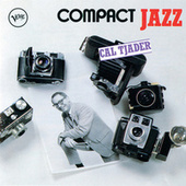 Compact Jazz: Cal Tjader by Cal Tjader