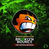 The Satana Remixes de Brooklyn Bounce