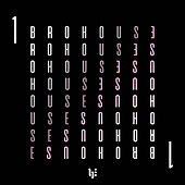 Brohouse, Vol. 1 de Various Artists