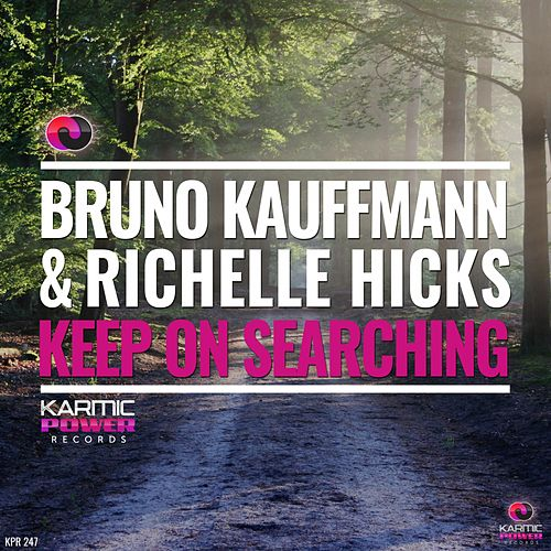 Keep on Searching von Richelle Hicks Bruno Kauffmann