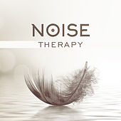 Noise Therapy (White Relaxing Sounds, Loopable Nature Sounds, Clear Hums for Babies, Deep Sleep & Relaxation, Headache & Migraine Relieve) by Various Artists