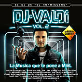 DJ Valdi, Vol. 2 (El DJ Del Hormiguero) de Various Artists