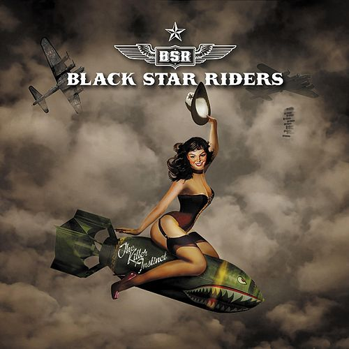 The Killer Instinct (Bonus Version) by Black Star Riders