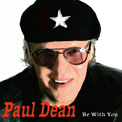 Be With You by Paul Dean