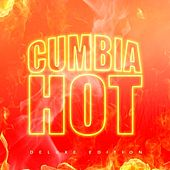 Cumbia Hot by Various Artists