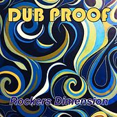 Rockers Dimension by Dub Proof