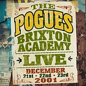 Live at the Brixton Academy, 2001 by The Pogues