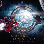 Dissonant Gravity - Dark Space Sci-Fi by Gothic Storm Music
