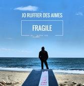 Fragile by Jo Ruffier Des Aimes