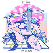 Girl Gang by Gin Wigmore