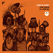 My Queen Is Ada Eastman by Sons Of Kemet