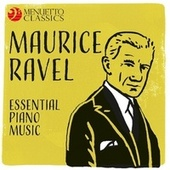 Maurice Ravel - Essential Piano Music by Various Artists