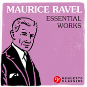 Maurice Ravel - Essential Works by Various Artists