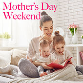 Mother's Day Weekend di Various Artists