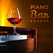 Piano Bar Sounds (Special Piano Songs, Romantic Night, Sensual Jazz, Sensual Piano, Slow Music) by Various Artists