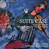 Suite Case: Violin Duos from Vivaldi to Sollima by Chiara Zanisi