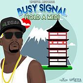 Hold a Medi de Busy Signal