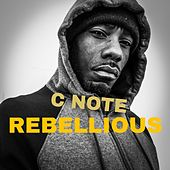 Rebellious by CNOTE