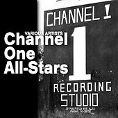 Channel One All-Stars by Various Artists