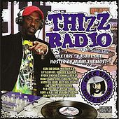 Thizz Radio by Various Artists