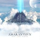Amaranthyn (feat. Lara Ausensi) by Ivan Torrent
