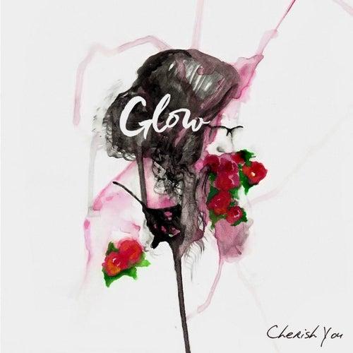 Cherish You von Glow