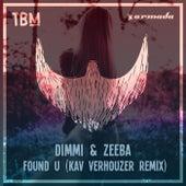 Found U (Kav Verhouzer Remix) de Dimmi & Zeeba
