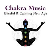 Chakra Music: Blissful & Calming New Age Tunes to Find Peace and Happiness van Zen Meditation and Natural White Noise and New Age Deep Massage