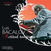 Actitud tanguera (Live) von Luis Bacalov