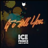 If I Tell You by Ice Prince
