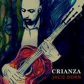 Crianza by Jacq Dorn