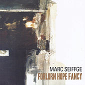Forlorn Hope Fancy by Marc Seiffge