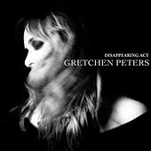 Disappearing Act by Gretchen Peters