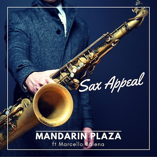 Sax Appeal by Mandarin Plaza