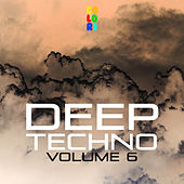 Deep Techno, Vol. 6 by Various Artists