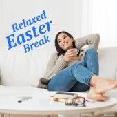 Relaxed Easter Break von Various Artists