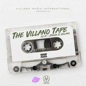 The Villano Tape de D'Shon El Villano
