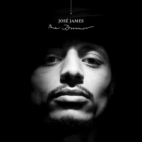 The Dreamer (10th Anniversary Edition) by Jose James