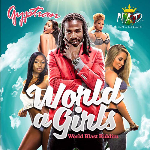 World a Girls by Gyptian