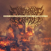 Only Hell Will Embrace the Damned by Enterprise Earth