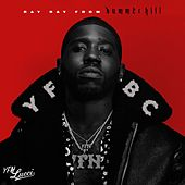 Ray Ray from Summerhill by YFN Lucci
