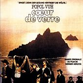 Coeur De Verre (Original Motion Picture Soundtrack) von Popol Vuh